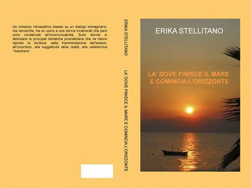 Là dove finisce il mare e comincia l'orizzonte di Erika Stellitano