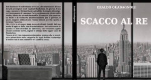 Scacco al re di Guadagnoli Eraldo (Cavinato Editore) è un romanzo in cui tre sono i personaggi a condurre vorticosamente il lettore