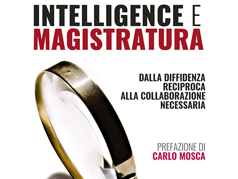 """Intelligence e Magistratura"" di Mario Caligiuri"