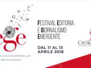 Ritorna ilPremio Nazionale Castrolibero. La seconda edizione che prenderà il nome di Fege, Festival dell'editoria e del giornalismo emergente si terrà ad Aprile 2018.