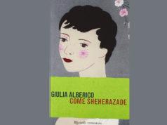 Come Sheherazade di Giulia Alberico| Generi| Scrittori.v