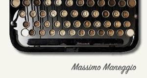 Prima di andare via di Massimo Maneggio  Scrittori.tv  Generi