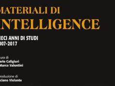 Materiali di intelligence: la presentazione a Udine | Scrittori.tv